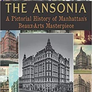 The Ansonia Pictorial History