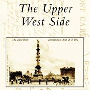 The Upper West Side (A Postcard History)