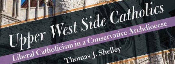 New Book: Upper West Side Catholics and Progressivism in the Church