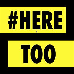 #heretoo