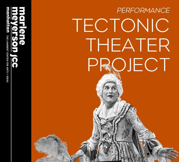 Tectonic Theater Project JCC