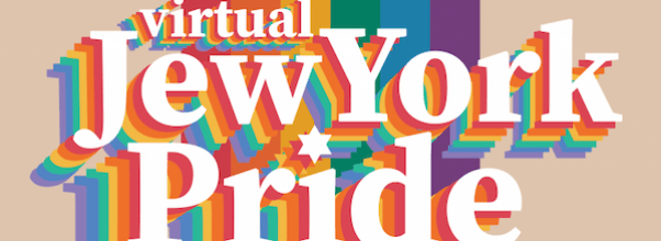 "JCC's ""Jew York Pride"" Goes Virtual"