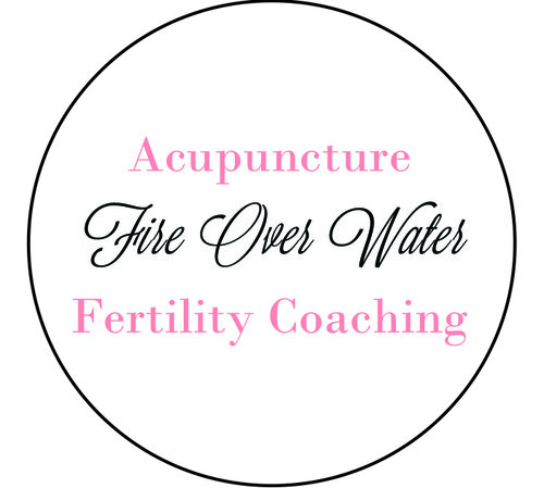 Fire Over Water Acupuncture Fertility Coaching