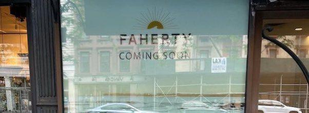 Faherty Opens on Columbus Ave