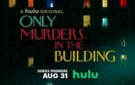 """Hulu Drops New Trailer for """"Only Murders in the Building"""""""